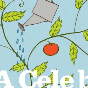 July 1, 2015 – Live Happy Magazine: A Celebration of Gardens & Community